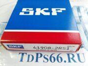 Подшипник  61908 2RS1  SKF -TDPS66.RU